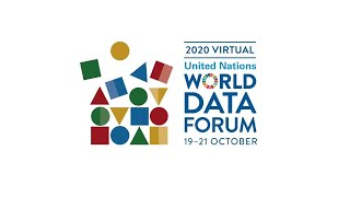 Data for a changing world - World Data Forum, from 19 to 21 October 2020