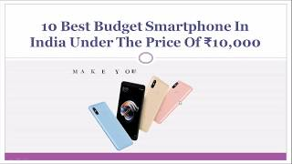 10 Best Budget Smartphone In India Under The Price Of ₹10,000