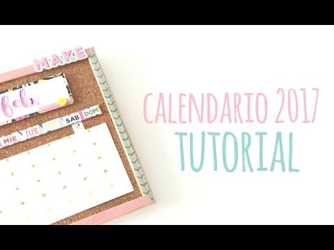 Cómo hacer un calendario de pared - TUTORIAL Scrapbook