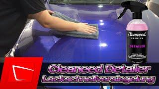Cleaneed Premium Detailer im Test - Lackschnellversiegelung und Trockenwäsche in einem Produkt