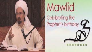 To Celebrate The Mawlid or Not? - Shaykh Hamza Yusuf
