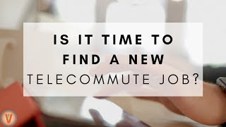 4 Signs It's Time to Look for a New Job   Virtual Vocations