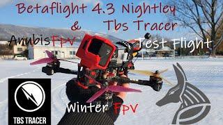 Betaflight 4.3 Nightley & Tbs Tracer Test flight (Winter Fpv) ( 6s Kwad )
