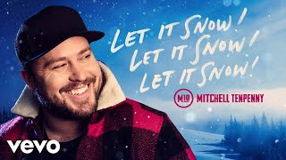 Mitchell Tenpenny Let It Snow! Let It Snow! Let It Snow!