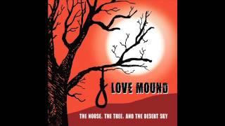 Love Mound - Black Mountain