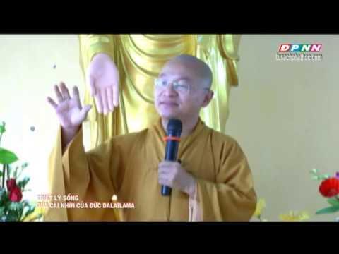 Triết lý sống qua cái nhìn của đức Đạt Lai Lạt Ma (13/07/2013)
