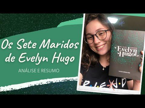 OS SETE MARIDOS DE EVELYN HUGO - Análise e Resumo