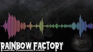 WoodenToaster - Rainbow Factory (Aurelleah Remix) [Orchestral Dubstep]
