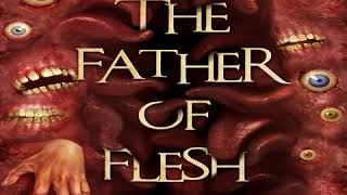Father Of Flesh, Book Trailer