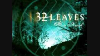 All Is Numb by 32 Leaves