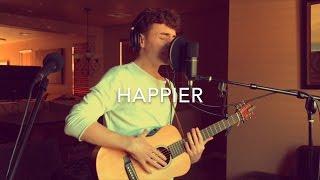 Ed Sheeran   Happier (Acoustic Loop Pedal Cover)