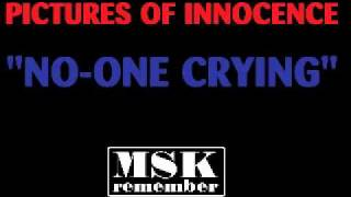 Pictures Of Innocence - No-One Crying 1983 Little Prince Records