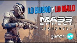 Lo Bueno y Lo Malo de Mass Effect: Andromeda