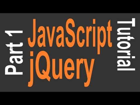 JavaScript & jQuery Tutorial for Beginners – 1 of 9 – Getting Started