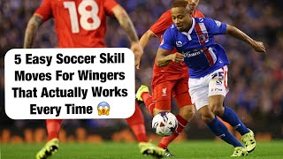 How To Dribble As A Winger In 2020 | 5 Soccer Dribbling Moves To Beat Defenders As A Winger 2020