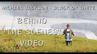 Michael Jackson - Black Or White / Behind ''THE SCENES'' Video Presented By Mike Dones