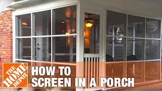 How To Screen In A Porch - Installing A Screen Tight Porch System | The Home Depot