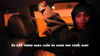 Chris Brown - Nothing But Love For You - Legendado - Tradução