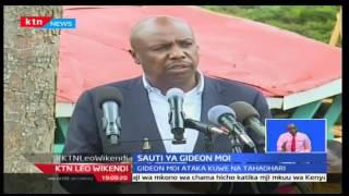 Gideon Moi amewataka viongozi wa wakalenjin kuwatetea watu kutoka jamii hiyo ambao wamepoteza nafasi