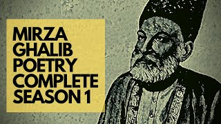 Mirza Ghalib Shayari | Urdu Poetry | Season 1 Complete - Download this Video in MP3, M4A, WEBM, MP4, 3GP