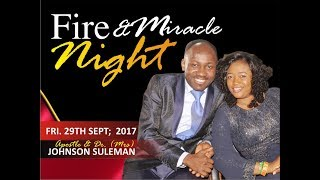 Jehovah The Doctor Service 28th Sept 2017 LIVE  - Apostle Johnson Suleman
