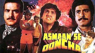 Asmaan Se Ooncha (1989) Full Hindi Movie | Jeetendra, Govinda, Raj Babbar, Anita Raj, Sonam