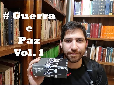 # Guerra e Paz - Volume I