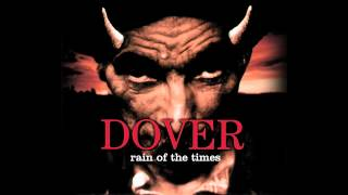 DOVER - Rain of the times