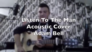 Listen to the man- George Ezra acoustic cover by Adam Bell