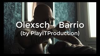 Lyrics Zu Barrio Olexesh