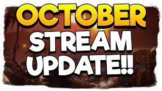 OCTOBER STREAM UPDATE!!