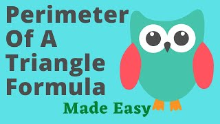Perimeter Of A Triangle Formula Made Easy