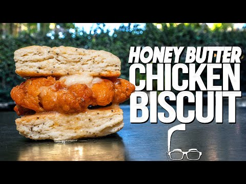 THE HONEY BUTTER CHICKEN BISCUIT | SAM THE COOKING GUY