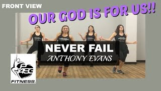 NEVER FAIL || ANTHONY EVANS || P1493 FITNESS® || CHRISTIAN FITNESS