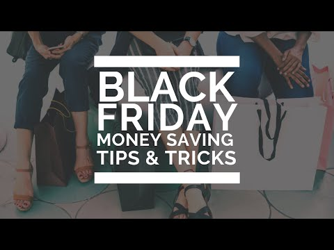 Tips and Tricks to Save Money on Black Friday