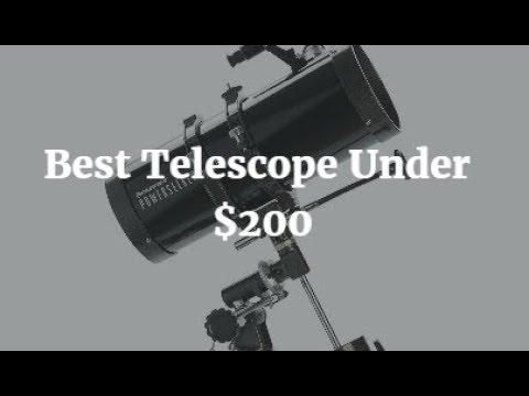 Best Telescope Under $200 – 2018
