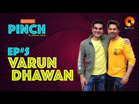 Varun Dhawan | Quick Heal Pinch by Arbaaz Khan | QuPlayTV