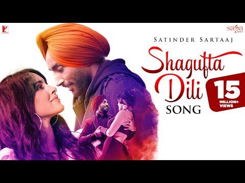 Shagufta Dili Song   Satinder Sartaaj   Official Music Video   New Song 2019   New Punjabi Song 2019