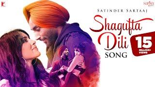 Shagufta Dili Song | Satinder Sartaaj | Official Music Video | New Song 2019 | New Punjabi Song 2019