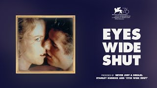 Eyes Wide Shut: 20th Anniversary   Official Trailer