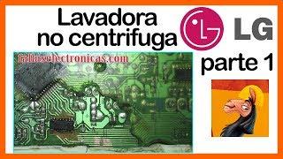 ➡️ Lavadora LG no centrifuga | Reparación de tarjeta ✔️