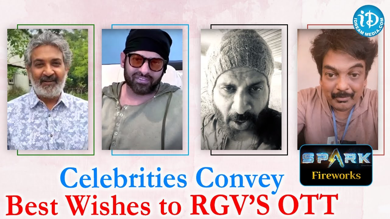 Prabhas, Manoj Bajpai, SS Rajamouli & Other Celebrities Convey Best Wishes to RGV's SPARK OTT