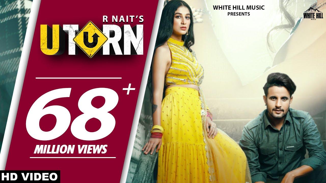 R NAIT : U Turn (Official Video) | Ft. Shipra Goyal | Jeona & Jogi | New Punjabi Song 2020/2021|  R Nait Lyrics