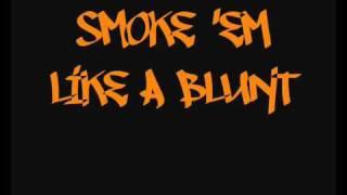 Spice 1- Smoke 'em Like a Blunt