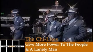 The Chi-Lites - Give More Power To The People / A Lonely Man