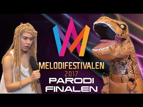 Melodifestivalen 2017 PARODI - Finalen