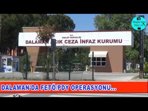 DALAMAN FETÖ/PDY OPERASYONU