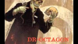 Dr Octagon - I Got To Tell You/Earth People