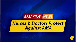 View the video American Medical Association protested by doctors, nurses and medical students