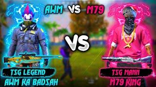 FREE FIRE || AWM KA BADSHAH VS M79 KING || TWO CRAZY GUNS VERSUS || WHO WINS? || #tsgarmy